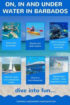 Dive into fun on in and under water in Barbados.