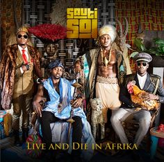 "Sauti Sol release third album ""Live and Die in Afrika"""