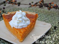 Sweet Potato Pie Recipe...If I have leftover sweet potatoes I am making this one.!!!