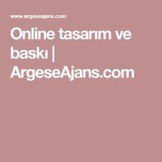 Online tasarım ve baskı | ArgeseAjans.com