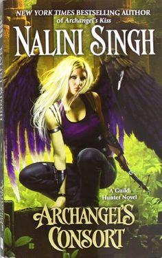 By Nalini Singh - Archangel's Consort (Guild Hunter Novels) (Original): Nalini Singh: 8601400234839: Books - Amazon.ca