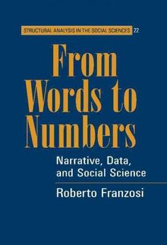 From Words to Numbers: Narrative, Data, And Social Science (Hardcover)
