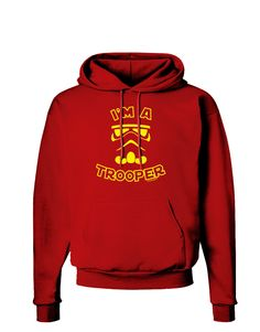TooLoud I'm A Trooper Dark Hoodie Sweatshirt