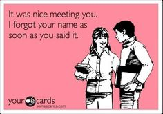 The pitfalls of meeting new people.