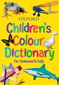 This new edition of the dictionary uses up-to-date text and colour photographs and illustrations throughout. It includes colour coding of the dictiona. Colour Dictionary, Words In Different Languages, Carol Vorderman, New Edition, Every Day Book, Book Summaries, Word Families, Best Selling Books, Book Recommendations