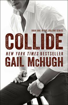 COLLIDE by Gail McHugh  (book #1)