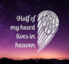 Half Of My Heart Lives In Heaven love quotes family sad love quotes rip quotes beautiful heaven quotes Angel In Heaven Quotes, Birthday In Heaven Quotes, Happy Birthday In Heaven, Angels In Heaven, Birthday Quotes, Daddy Daughter Quotes, I Miss My Daughter, Miss You Mom, Rip Grandma Quotes