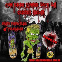 """Promoção das boas Zombie Skater 8"""" da perfect line...R$99,99 com frete gratis"""