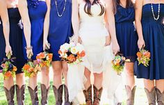love the boots and the dresses. So doing this!!! Heals before and during the wedding, then when pronouncing husband and wife, hurry up and change into cowboy boots! ( whole bridal party!!)