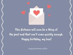 Long Distance Relationship Birthday Quotes For Boyfriend - Best Quote Picture In The Word Happy Birthday Love Images, Cute Happy Birthday Quotes, Happy Birthday Wishes For Him, Birthday Message For Boyfriend, Birthday Wish For Husband, Happy Birthday My Love, Emoji Defined, Anatomy Bones, Qoutes