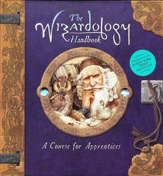 The Wizardology Handbook A Course for Apprentices Merlin Steer Hardcover 1st/1st