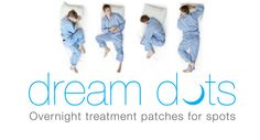 Sleep your way to clear skin with Dream Dots overnight treatment patches for spots. www.DreamDotsForSpots.com