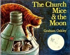 The Church Mice books are true gems. We discovered them while on a trip to the UK in the early 80s and their humour is quintessentially British. Incredibly detailed, adorable and hilarious illustrations as well.