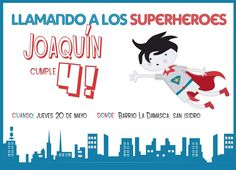 Llamando a los Superhéroes Joaquín Cumple 4!!