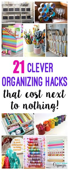 These 21 brilliant organization hacks and storage solutions cost next to nothing - manyof them are totallyfree! Organize your entire house!
