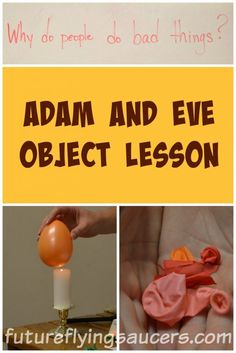 """Have you ever had anyone ask, """"Why do people do bad things?"""" How would the Bible answer this question? This Adam and Eve object lesson will help. ~ futureflyingsaucers.com"""