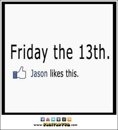 Friday the 13th Archives - Sanitaryum | CLEAN HUMOR | Clean Funny Pictures, Videos & GIFS