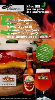 Κάθε εβδομάδα κληρώνονται πέντε ζευγάρια  τα οποία κερδίζουν γεύμα Burger μαζί με Kilkenny Beer!