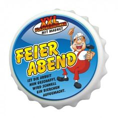 """Flaschenöffner """"Feierabend"""""""