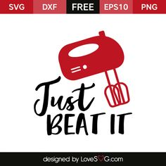 *** FREE SVG CUT FILE for Cricut, Silhouette and more *** Just beat it