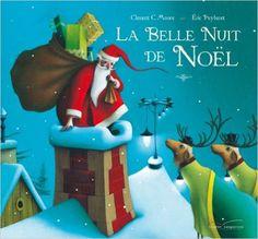 Amazon.fr - La belle nuit de Noël - Clément C. Moore, Eric Puybaret - Livres