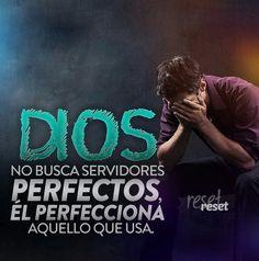 El primer paso tienes q dar después Dios va perfeccionandote...