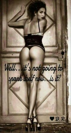 Who doesn't love a good spanking...