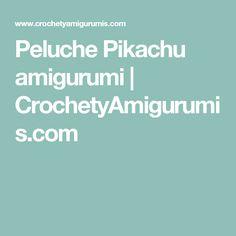 Peluche Pikachu amigurumi | CrochetyAmigurumis.com