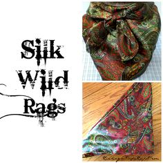 Tutorial on Silk Wild Rags                                                                                                                                                                                 More