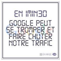 #En1min30 Google peut se tromper et faire chuter notre trafic