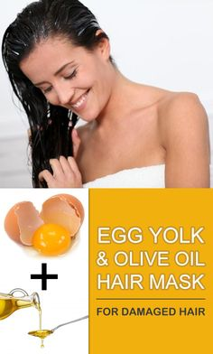 Make a homemade egg yolk and olive oil hair mask for damaged hair.
