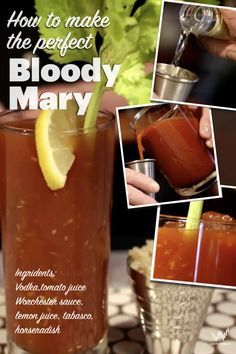 To make a bloody mary you will need 2 oz of vodka, 4 oz of tomato juice, 3-5 dashes of Worcester sauce, 1 oz of lemon juice and tabasco and horseradish sauce to taste.