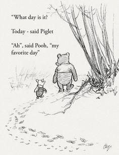 Schöne Wanddekoration für ein Babyzimmer: ''Welchen Tag haben wir?'' fragt Pooh. ''Es ist heute.'' antwortet Piglet. ''Ah'', sagt pooh, ''mein lieblings Tag.''