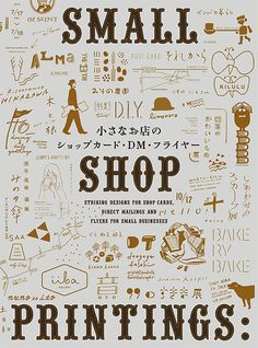 """Cover design of """"SMALL SHOP PRINTINGS: Striking Designs for Shop Cards, Direct…"""
