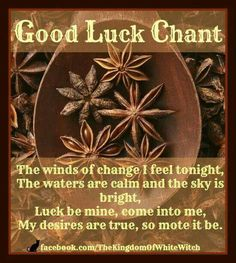 Good Luck Chant http://www.loapower.net/loa-power-philosophy/