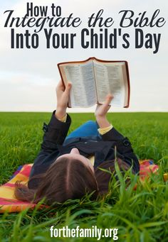Want to integrate the Scripture into your child's day but not sure where to start? It's easy to draw them into God's word following the natural rhythms of your film life with these simple ideas.