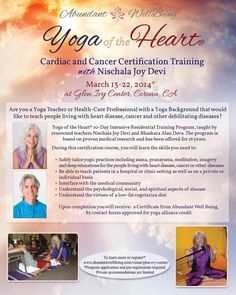 Corona, CA Would you like to share yoga with those at risk for, or living with, heart disease, cancer and other life-altering illnesses? Taught by renowned expert Nischala Joy Devi, this training includes theory ...
