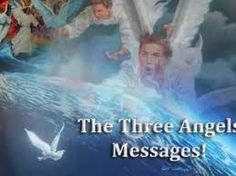three angels message - Google Search