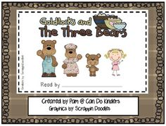 Free emergent reader...goldilocks....plus a little goldilocks doll to print and put on a stick.