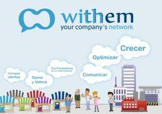 Withem, Your Company's Network #Eurekas! Crea una Red Social entre tu Empresa y tus Clientes