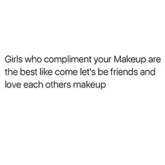 Let's be friend .. If you like someone's makeup, tell em gurl! It's such a beautiful thing to hear. We should compliment people more often and share the love
