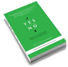 Yes or No Book - what to do when you don't know what to do!  I want to get this book!