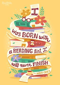 12 book quotes beautifully illustrated by Risa Rodil I was born with a reading list I will never finish. – illustration by Risa Rodil Books And Tea, I Love Books, Good Books, Books To Read, My Books, I Love Reading, Reading Lists, Book Lists, Image Citation