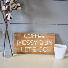 Coffee Sign Coffee Messy Bun Sign The Homemade Coffee Sign Coffee Messy Bun Sign The Homemade giselleanabellelp giselleanabellelp Main Coffee Sign Coffee Messy Bun Sign nbsp hellip Homemade Signs, Homemade Crafts, Easy Crafts, Coffee Girl, Coffee Type, Signs For Mom, Coffee Tumblr, Do It Yourself Crafts, Coffee Signs
