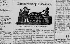 1847 newspaper advertisement quack medicine - The Northern Galaxy - VT - Cooper's Etereal Oil to cure deafness.