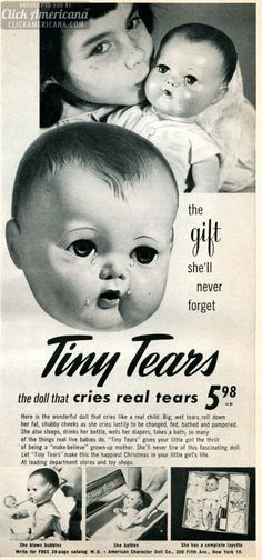Tiny Tears, the doll that cries real tears (1952)