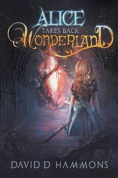 Alice Takes Back Wonderland: Amazon.co.uk: David D. Hammons: 9781620077153: Books