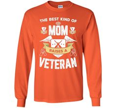 The Best Kind Of Mom Raises A Veteran Mother's Day T-Shirt - mother's day