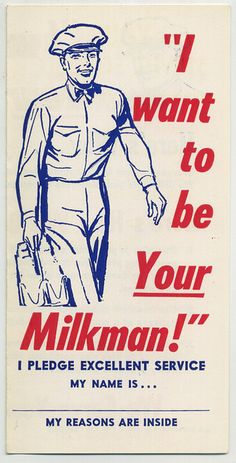 I want to be your Milkman by grickily, via Flickr