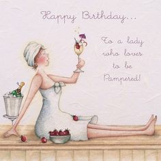To a lady who loves to be Pampered